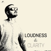 Loudness & Clarity
