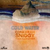 Cold Water (feat. Sniggy & Tosh Alexander) - Conkarah