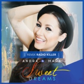 Sweet Dreams (feat. Mara) [Radio Killer Remix] - Andra