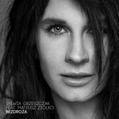 Sylwia Grzeszczak - Bezdroza (feat. Mateusz Ziolko) artwork