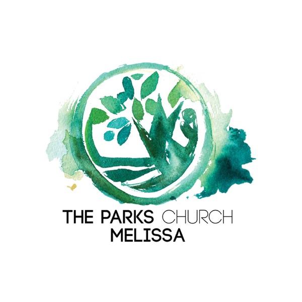 The Parks Church Melissa