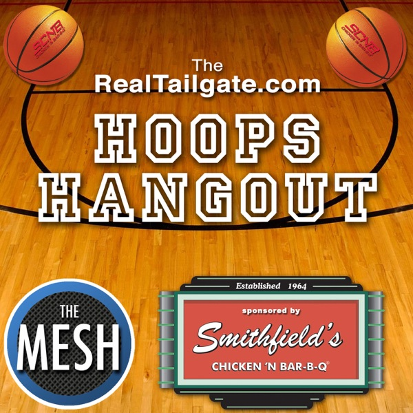 The RealTailgate.com Hoops Hangout