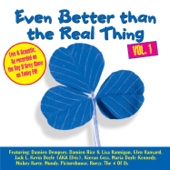 Even Better Than The Real Thing Vol. 1