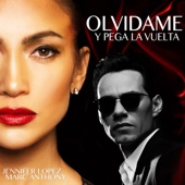Jennifer Lopez & Marc Anthony - Olvídame y Pega la Vuelta artwork