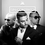Sin Contrato (feat. Don Omar & Wisin) [Remix]