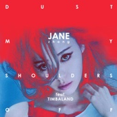 Jane Zhang - Dust My Shoulders Off (feat. Timbaland)  artwork