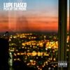 Pick up the Phone - Single, Lupe Fiasco