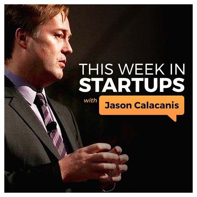 This Week in Startups - Audio by ThisWeekIn on Apple Podcasts