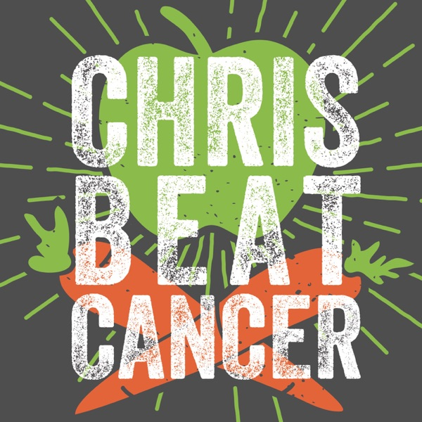 Chris Beat Cancer: Heal With Nutrition & Natural Therapies