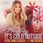 Baby It's Cold Outside (feat. Eric Decker) - Jessie James Decker