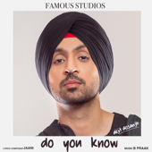 Do You Know - Diljit Dosanjh