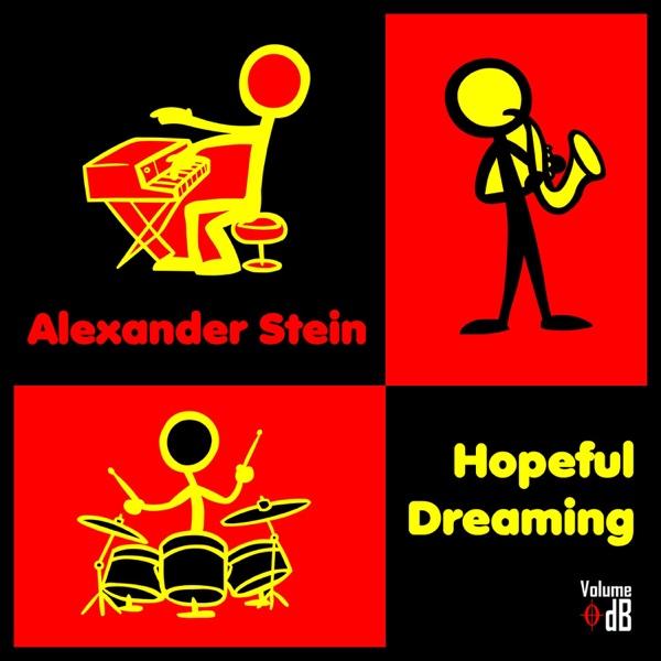 Hopeful Dreaming - Single | Alexander Stein
