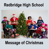 Message of Christmas - Single, Redbridge High School