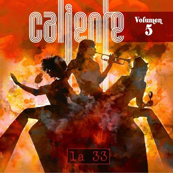 La-33 - Caliente Vol. 5 - EP (2016) [Amazon Digital Music MP3 VBR @256 Kbps]