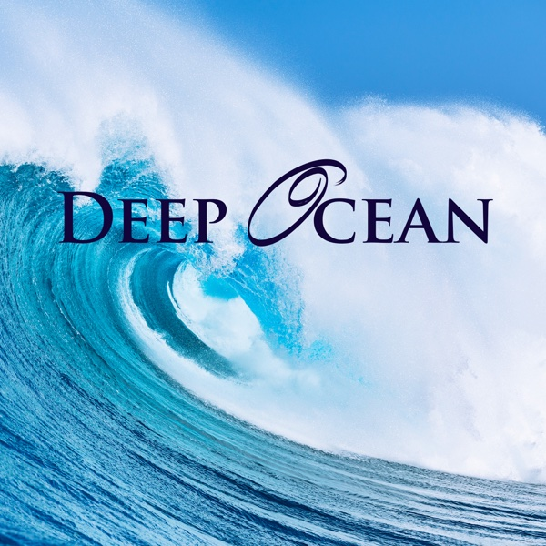 Deep Ocean - Relax Musics and Pacific Ocean Sound Effects for Meditation Deep Sleep Relaxation and Inner Peace Moana CD cover