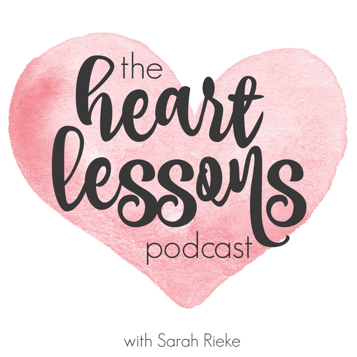 Best episodes of Heart Lessons Podcast on Podyssey Podcasts