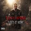 I Get It Now - Single, Tech N9ne