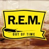 Out of Time, R.E.M.