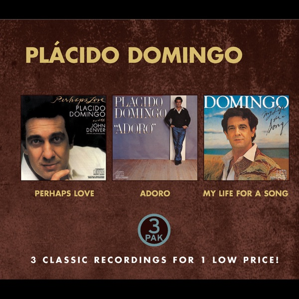 Perhaps Love / Adoro / My Life for a Song | John Denver, Orchestra, Plácido Domingo