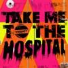 Take Me to the Hospital, The Prodigy