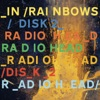 In Rainbows Disk 2, Radiohead
