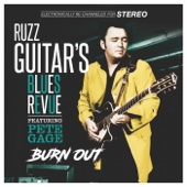 Feel Like I'm Doing Time (feat. Pete Gage) - Ruzz Guitar's Blues Revue