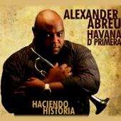 Historia Verdadera (Remasterizado) - Alexander Abreu Y Havana D' Primera