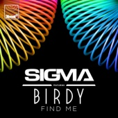 Download Sigma - Find Me (feat. Birdy) [Radio Edit]