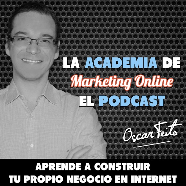 La Academia de Marketing Online | Blogs, SEO, Redes Sociales y Negocios Rentables en Internet con Oscar Feito