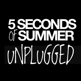 Unplugged – EP – 5 Seconds of Summer