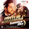 Mitti Di Khushboo Summer Mix Single