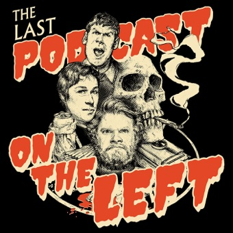 Last Podcast On The Left