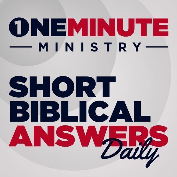 One Minute Ministry | A Biblical Worldview Daily Devotional | Christian Questions on the Bible, Theo...