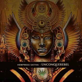 Unconquerebel – Hempress Sativa