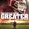 Greater (Original Motion Picture Soundtrack)