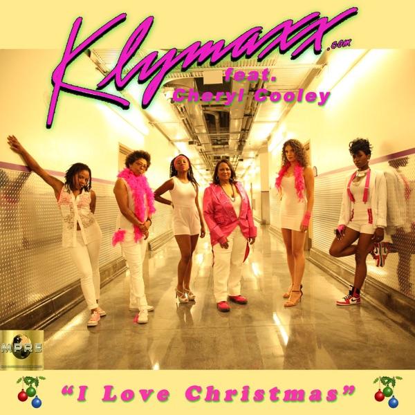 I Love Christmas (feat. Cheryl Cooley) - Single   Klymaxx