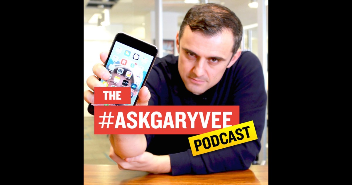 Gary Vaynerchuk podcast - Learn how to market your startup