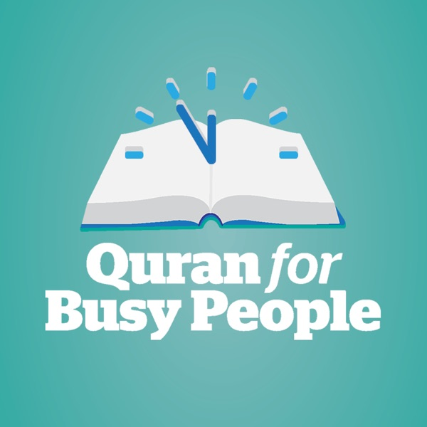Quran For Busy People: Weekly insights into the simple beauty and spiritual depth of Islam – from the inside-out
