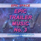 Epic Trailer Music - No.3