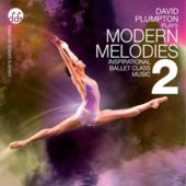 Modern Melodies 2 Inspirational Ballet Class Music