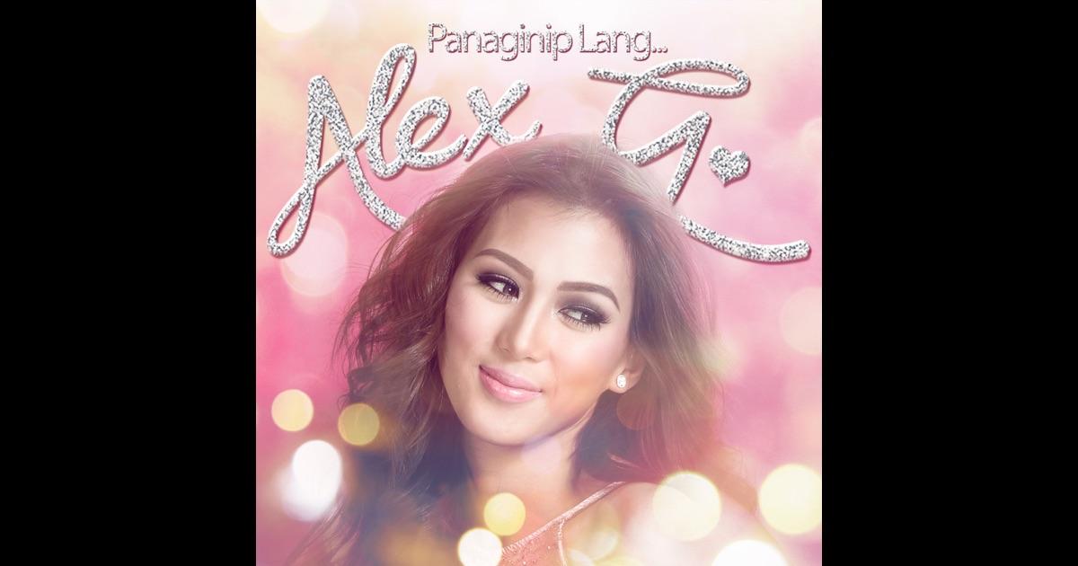 Panaginip lang alex gonzaga mp3 download