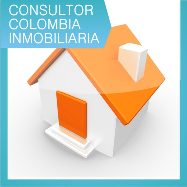 Consultor Colombia Inmobiliaria's Podcast