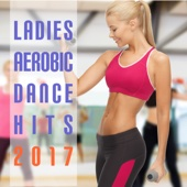 Ladies Aerobic Dance Hits 2017