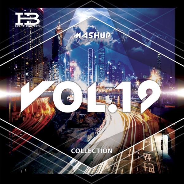 House Brazers Mashup Collectrion vol.19