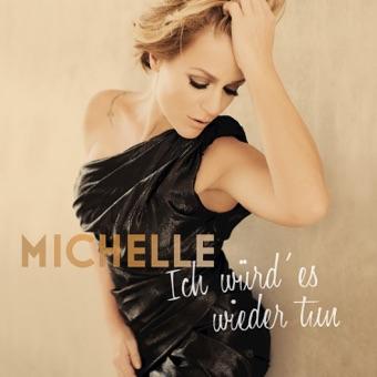 Ich würd' es wieder tun (Deluxe) – Michelle