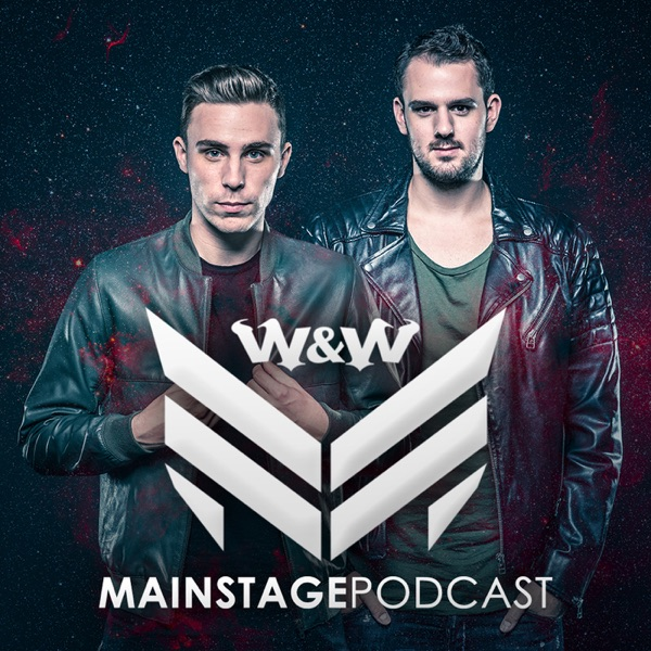 W&W Mainstage Podcast