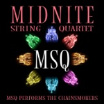 MSQ Performs the Chainsmokers