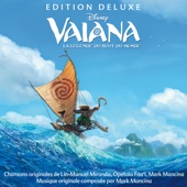 Vaiana - La légende du bout du monde (Bande originale française du Film) [Édition Deluxe]