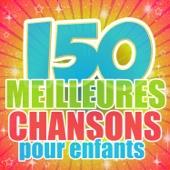150 meilleures chansons pour enfants