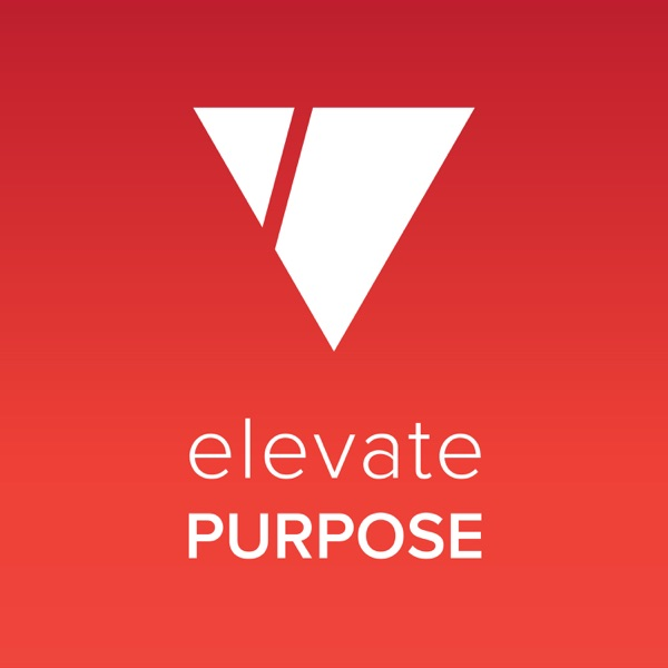 Elevate Purpose: Conversations for Social Impact